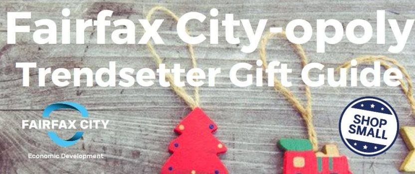Fairfax City-opoly Trendsetter Gift Guide