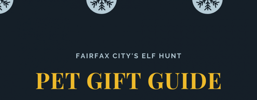 Fairfax City Elf Hunt – Pet Gift Guide