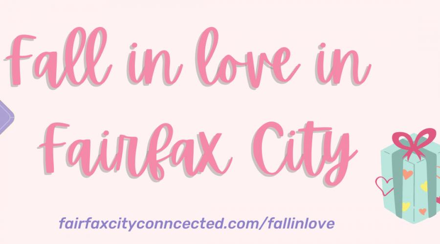 Fall in Love in Fairfax City