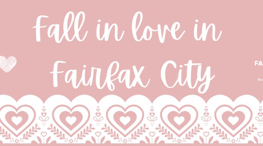 Fall in Love in Fairfax City!